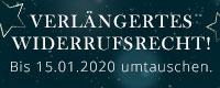 Verlängertes Widerrufsrecht - bis 15.01.2020 umtauschen