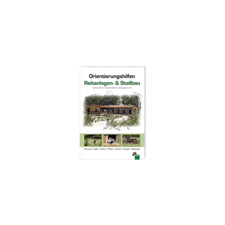 Orientierungshilfen Reitanlagen- und Stallbau, FNverlag