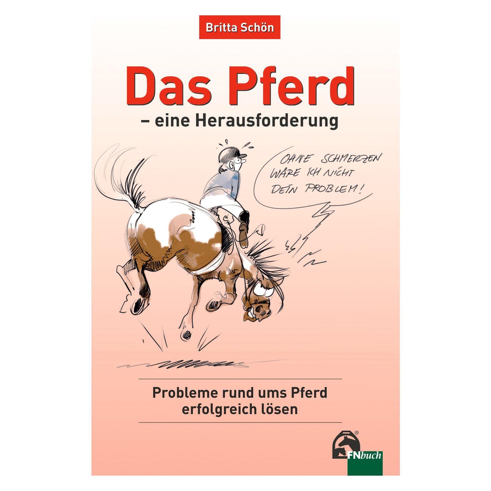 Das Pferd - eine Herausforderung, FNverlag