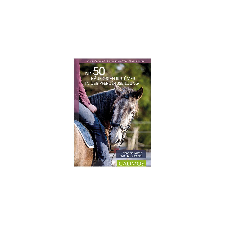 Die 50 häugisten Irrtümer in der Pferdeausbildung