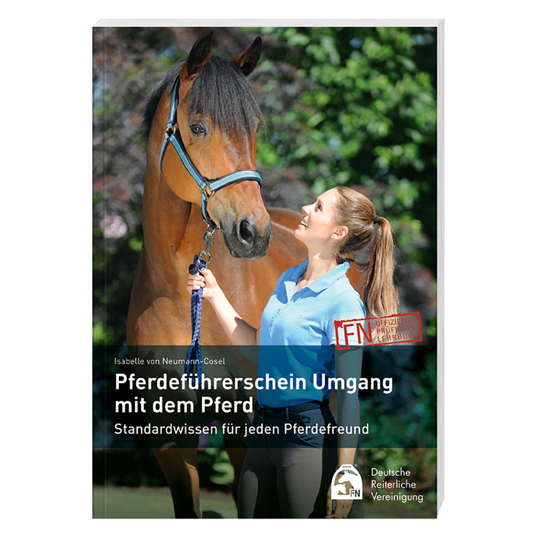 Pferdeführerschein - Umgang mit dem Pferd, FNverlag