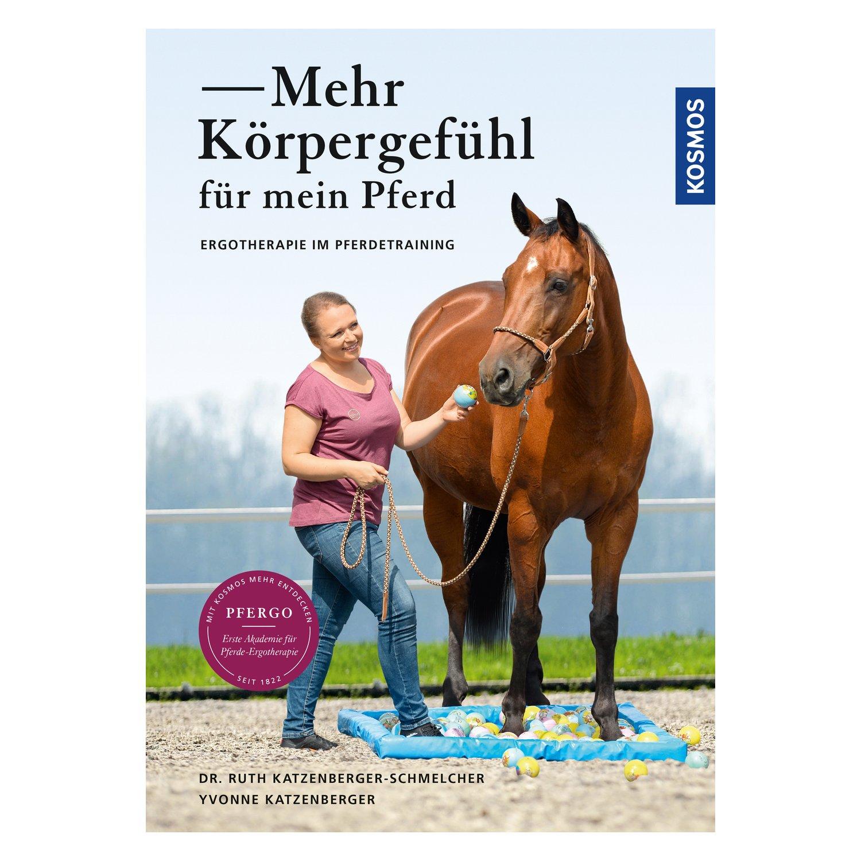 Mehr Körpergefühl für mein Pferd Ergotherapie im Pferdetraining