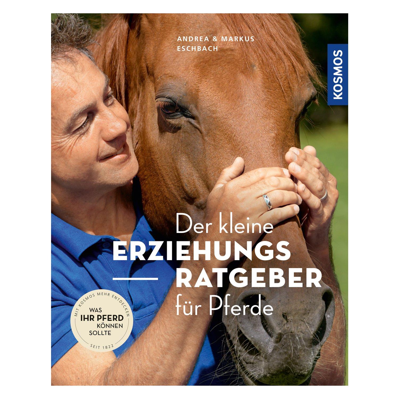 Der kleine Erziehungs-Ratgeber für Pferde
