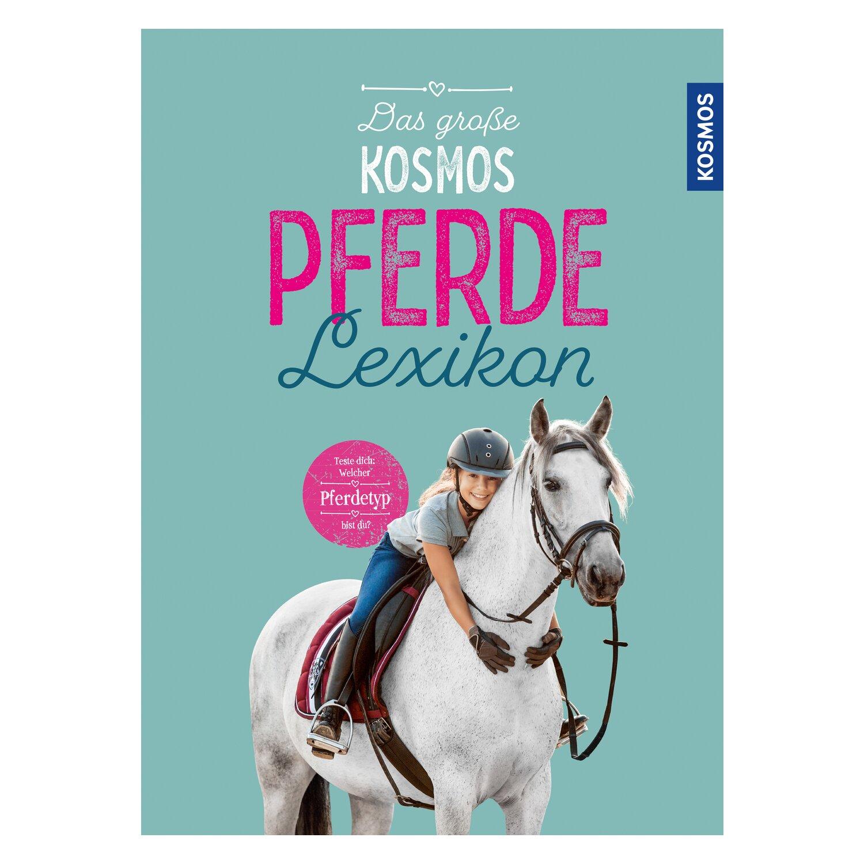 Das große Kosmos Pferdedelexikon