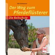 Der Weg zum Pferdeflüsterer