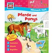 WAS IST WAS Mitmach-Heft Pferde und Ponys