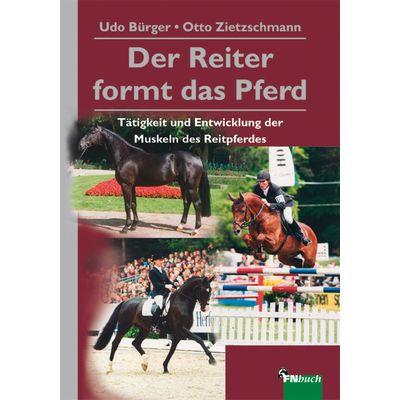 Der Reiter formt das Pferd, FNverlag