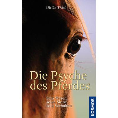 Die Psyche des Pferdes