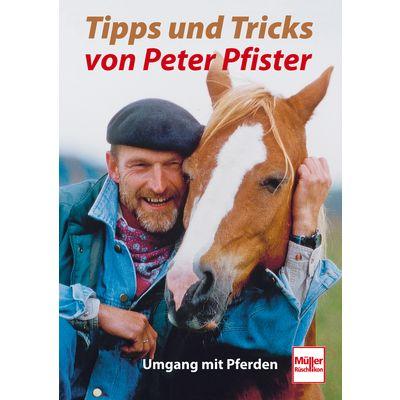 Tipps und Tricks von Peter Pfister