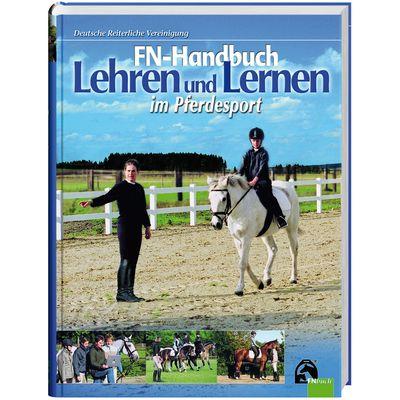 Lehren und Lernen im Pferdesport, FNverlag