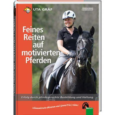 Feines Reiten auf motivierten Pferden, FNverlag