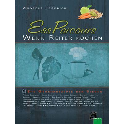 Ess Parcours - Wenn Reiter kochen, FNverlag
