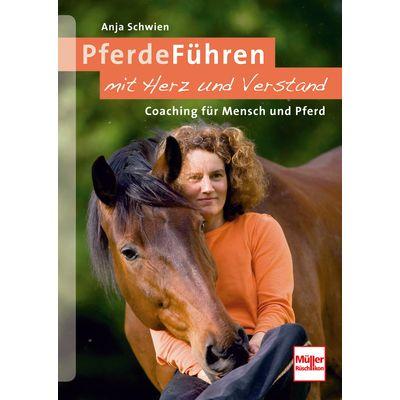Pferde Führen mit Herz und Verstand