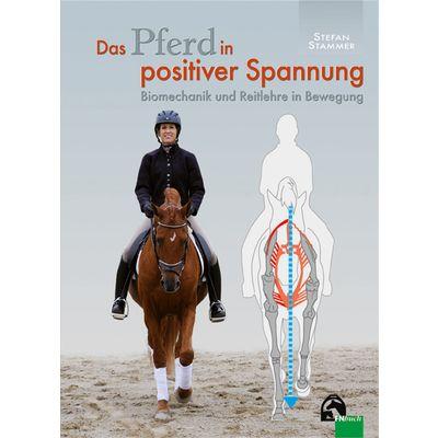 Das Pferd in positiver Spannung, FNverlag