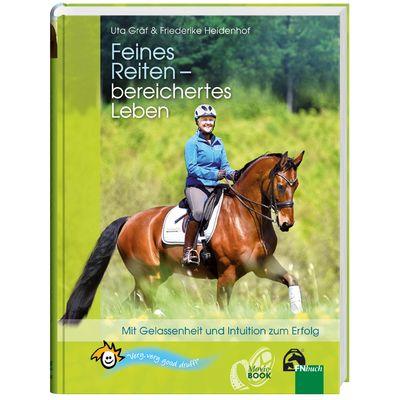 Feines Reiten - bereichertes Leben, FNverlag