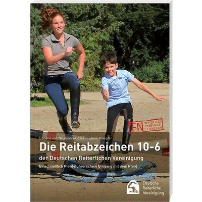 Die Reitabzeichen 10 - 6, FNverlag