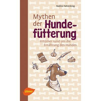 Mythen der Hundefütterung