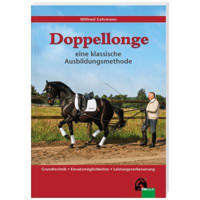 Doppellonge - eine klassische Ausbildungsmethode, FNverlag