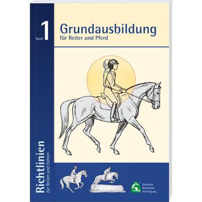Richtlinien für Reiten und Fahren Band 1, FNverlag