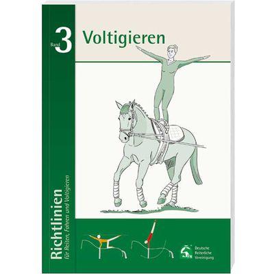 Richtlinien für Reiten, Fahren und Voltigieren Band 3, FNverlag