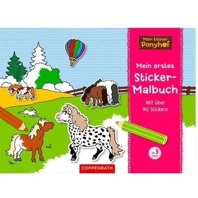 COPPENRATH Mein kleiner Ponyhof Mein erstes Sticker-Malbuch
