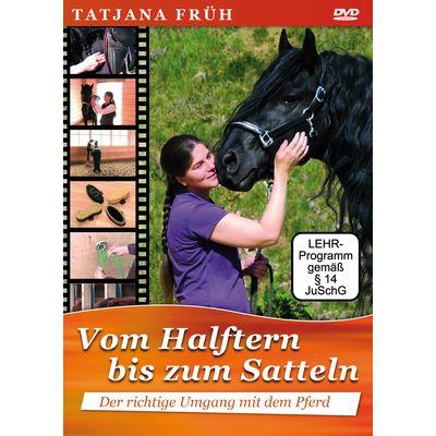Vom Halftern bis zum Satteln, DVD