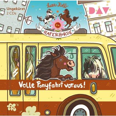 Die Haferhorde Band 15 - Volle Ponyfahrt voraus!