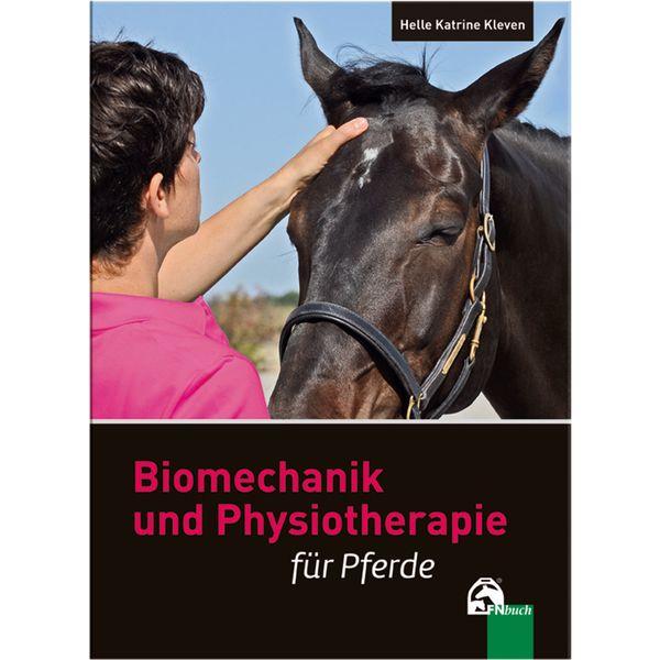 Biomechanik und Physiotherapie für Pferde, FNverlag
