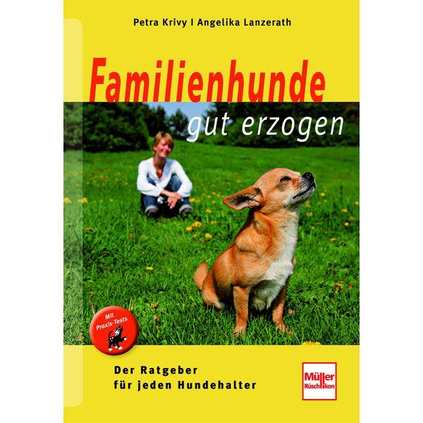 Familienhunde gut erzogen