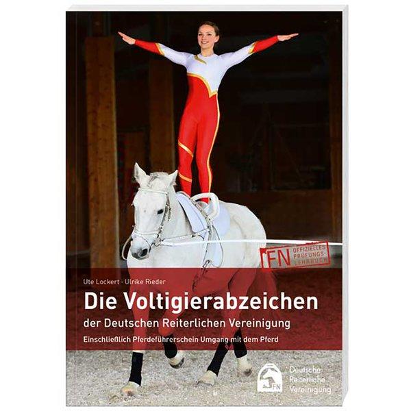 Die Voltigierabzeichen der Deutschen Reiterlichen Vereinigung, FNverlag