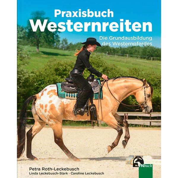Praxishandbuch Westernreiten, FNverlag