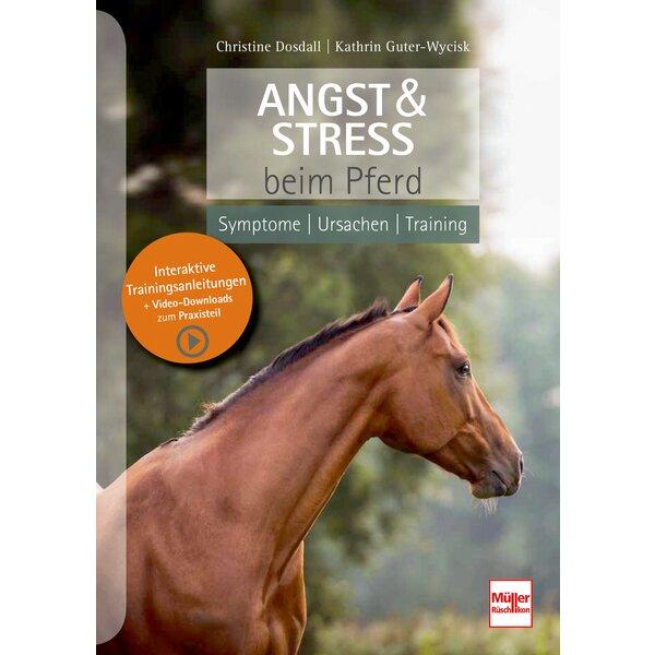 Angst und Stress beim Pferd