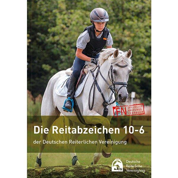 Die Reitabzeichen 10 - 6 der Deutschen Reiterlichen Vereinigung, FNverlag