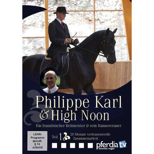 Philippe Karl & High Noon - Teil 1, DVD