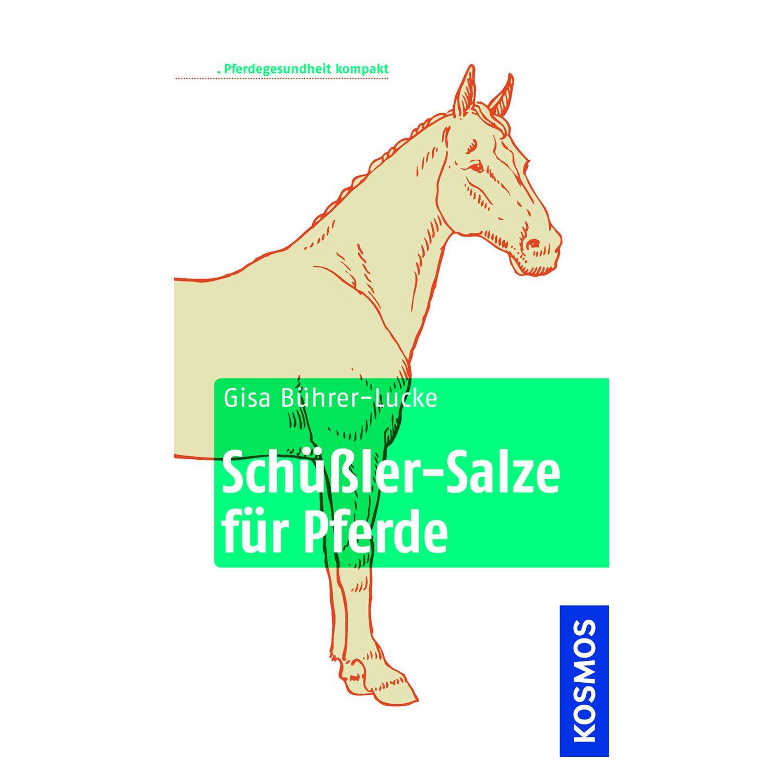 sch ler salze f r pferde isbn 9783440131251 krankheiten heilkunde loesdau. Black Bedroom Furniture Sets. Home Design Ideas
