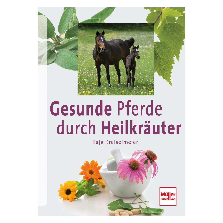 Gesunde Pferde durch Heilkräuter