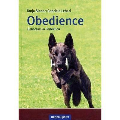 Obedience - Gehorsam in Perfektion