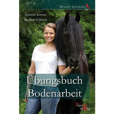 Neu! Übungsbuch Bodenarbeit, Pepper Verlag