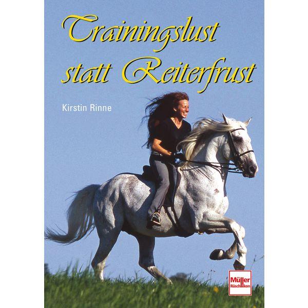 Trainingslust statt Reiterfrust